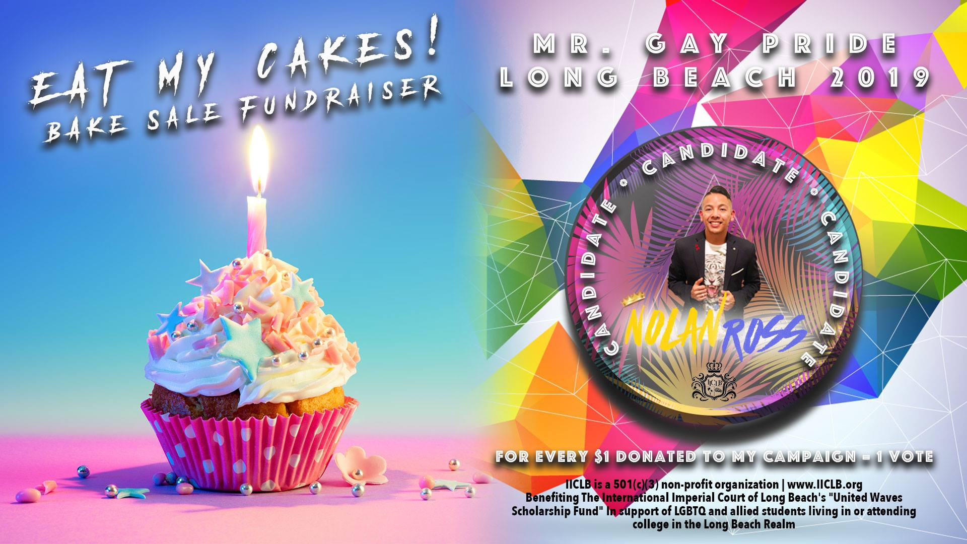 Eat My Cakes! | Nolan Ross for Mr. Gay Pride Long Beach 2019