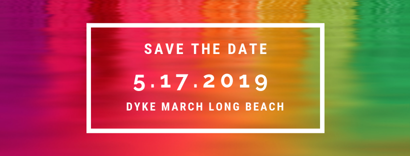 Dyke March Long Beach 2019