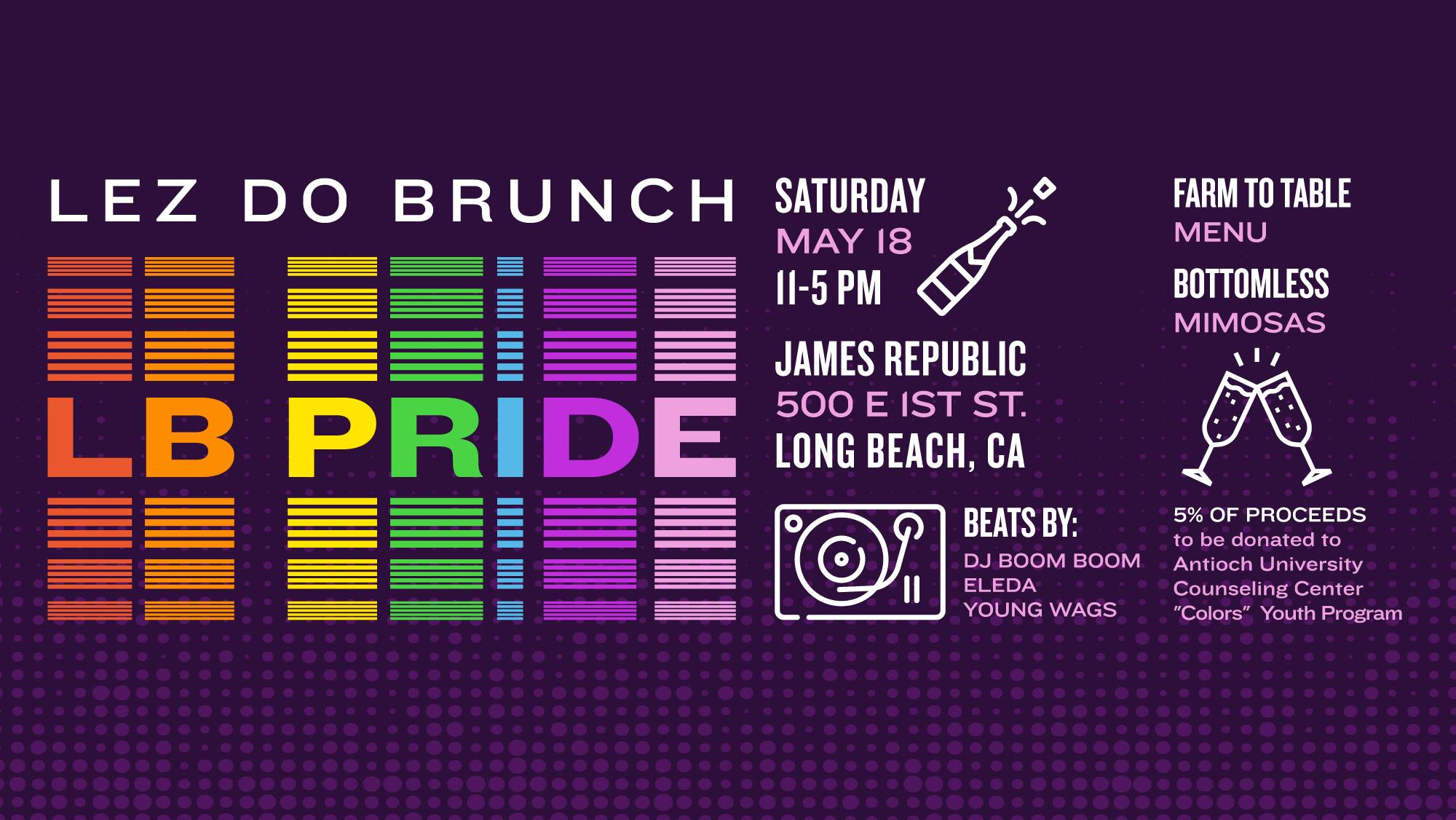 Lez Do Brunch Long Beach Pride Edition