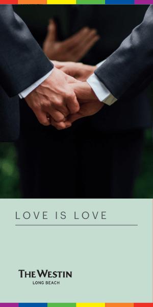 The Westin Long Beach - Love Is Love Ad